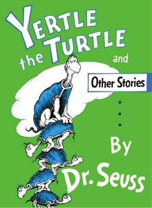 220px-Yertle_the_Turtle_and_Other_Stories_cover